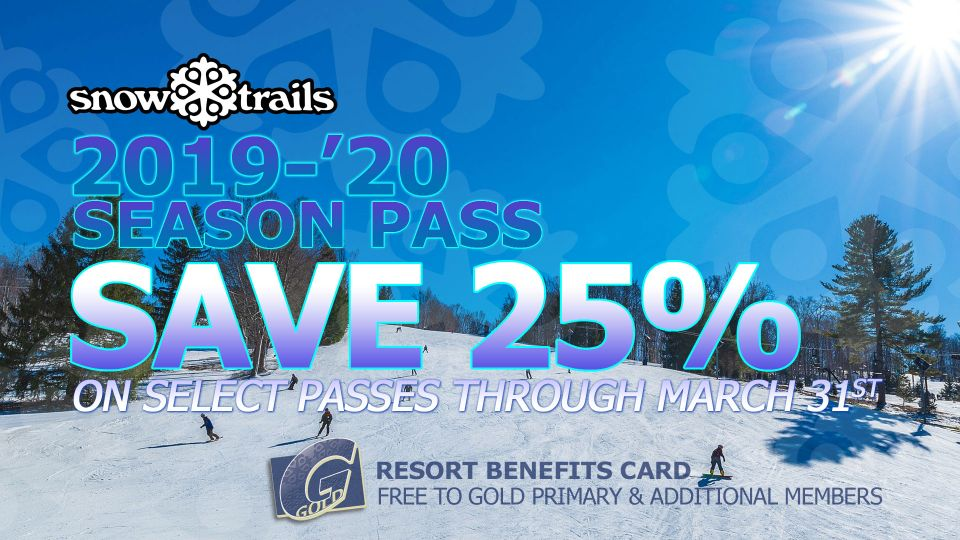 Save 25% on select Snow Trails Season Passes through March 31st
