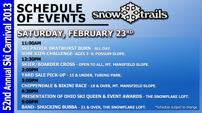 52nd Annual Ski Carnival at Snow Trails Saturday, February 23rd 2013 Event Schedule
