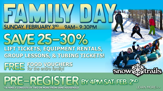 Family Day at Snow Trails, Save on Lift Tickets, Tubing Tickets, and Free Food Vouchers for the entire family