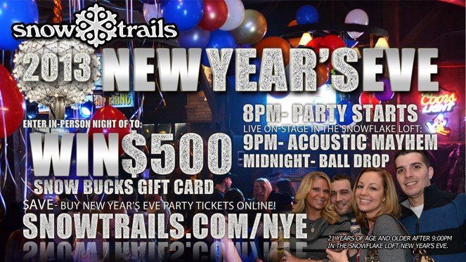 Win $500 Snow Bucks Gift Card this New Year's Eve at Snow Trails
