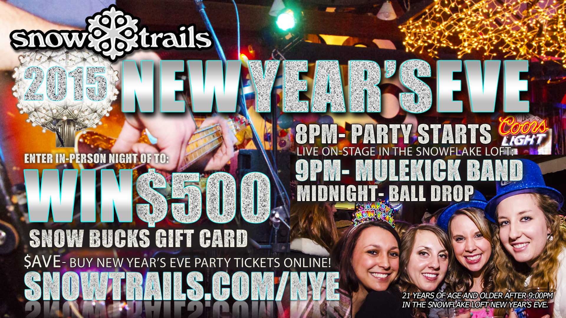 Win $500 at Snow Trails New Year's Eve Party with Mule Kick Band