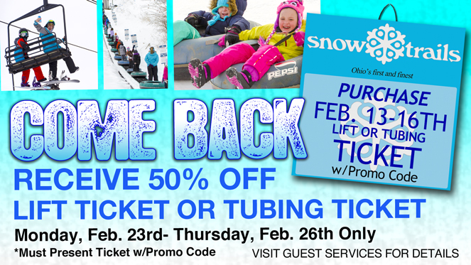 Come Back Offer to Save 50% on Lift Tickets or Tubing Tickets at Snow Trails