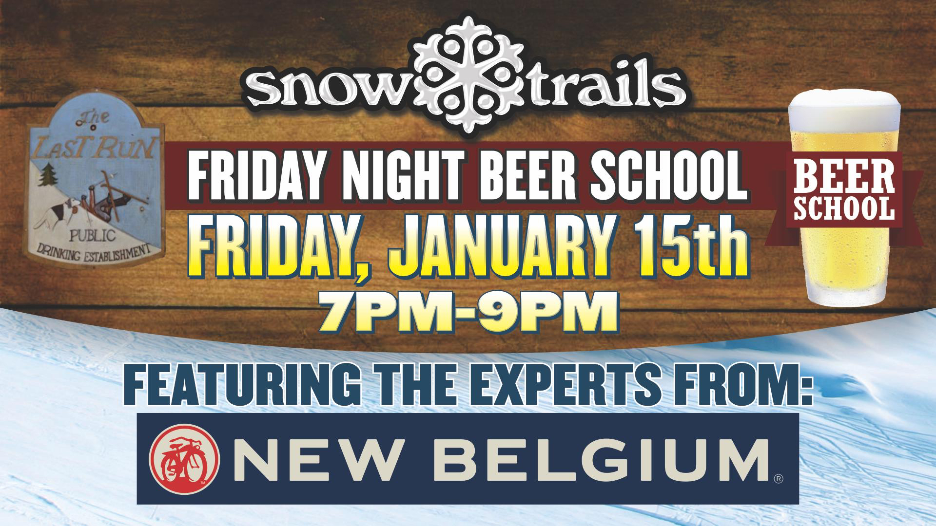 Beer School Featuring New Belgium in The Last Run Bar at Snow Trails
