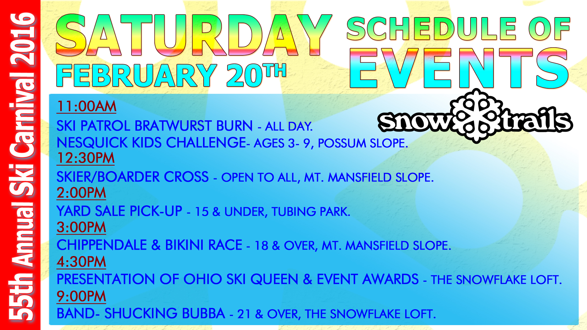 55th Carnival Saturday, February 20th Schedule of Events