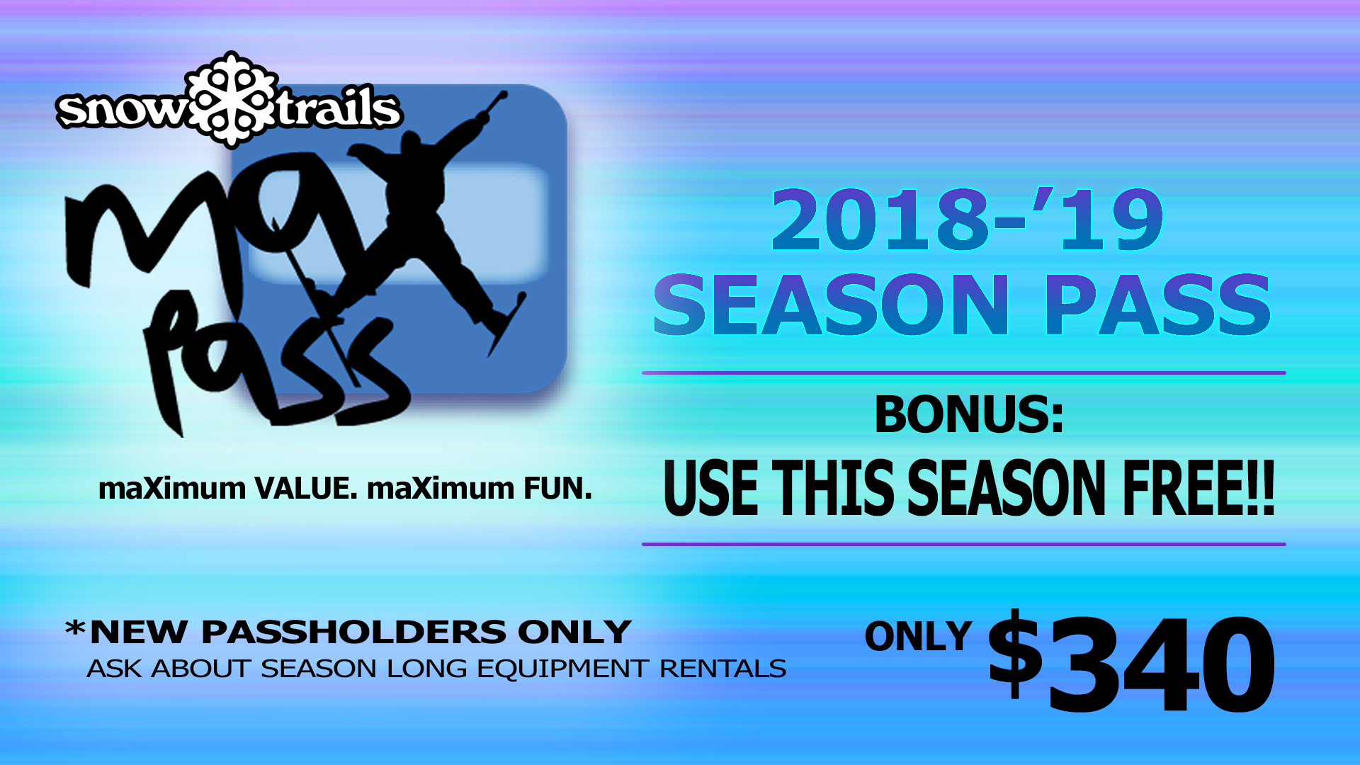 maXpass Bonus - Use This Season Free!!